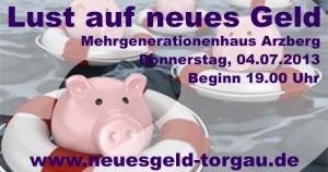 Lust auf neues Geld in Arzberg am 04.07.2013
